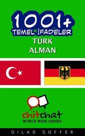 1001+ Temel İfadeler Türk - Alman