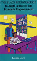 The Black Person's Guide to Adult Education and Economic Empowerment