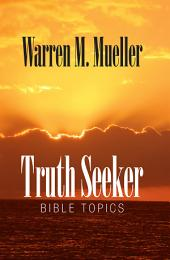 Truth Seeker: Straight Talk from the Bible