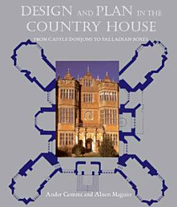Design and Plan in the Country House Book