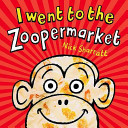 I Went to the Zoopermarket PDF