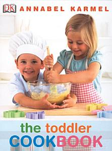 The Toddler Cookbook Book