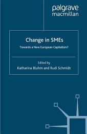 Change in SMEs: Towards a New European Capitalism?