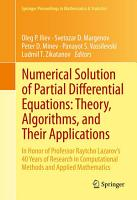 Numerical Solution of Partial Differential Equations  Theory  Algorithms  and Their Applications PDF