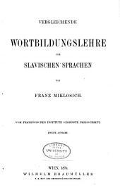 Vergleichende Grammatik der slavischen Sprachen: Wortbildungslehre