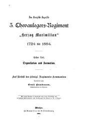 """Das königliche bayerische 3. Chevaulegers-Regiment """"Herzog Maximilian"""", 1724 bis 1884: Teile 1-2"""