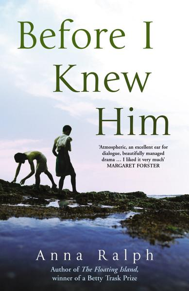 Download Before I Knew Him Book