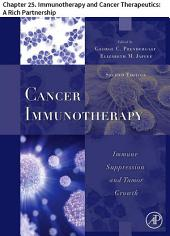 Cancer Immunotherapy: Chapter 25. Immunotherapy and Cancer Therapeutics: A Rich Partnership, Edition 2