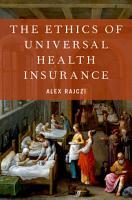The Ethics of Universal Health Insurance PDF