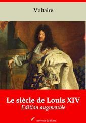 Le siècle de Louis XIV: Nouvelle édition augmentée