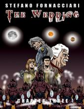 The Wedding: Chapter Three