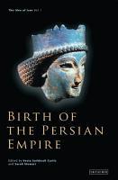 Birth of the Persian Empire PDF