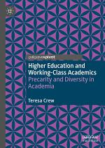 Higher Education and Working-Class Academics
