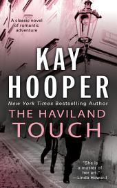 The Haviland Touch