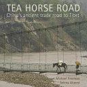 Tea Horse Road