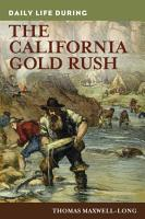 Daily Life during the California Gold Rush PDF