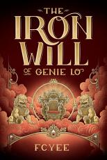 The Iron Will of Genie Lo PDF