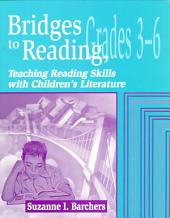 Bridges to Reading: Grades 3-6