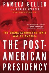 The Post American Presidency Book PDF