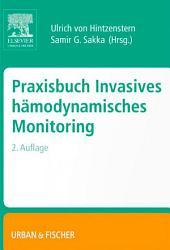 Praxisbuch Invasives Hämodynamisches Monitoring: Ausgabe 2