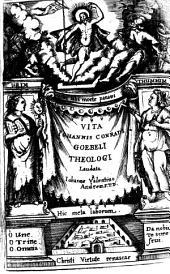 Vita Jo. Conr. Goebelii Theologi