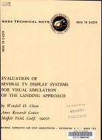 Evaluation of Several TV Display Systems for Visual Simulation of the Landing Approach