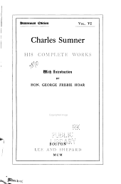 Charles Sumner: His Complete Works