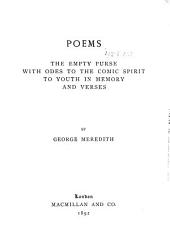Poems: The Empty Purse with Odes to the Comic Spirit to Youth in Memory and Verses