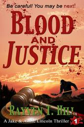 Blood and Justice: A Private Investigator Series of Crime Thrillers (a free freebie mystery ebook)