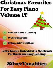 Christmas Favorites for Easy Piano Volume 1 T