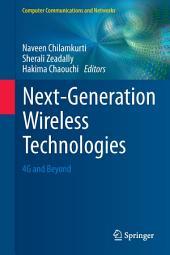 Next-Generation Wireless Technologies: 4G and Beyond