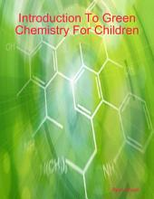 Introduction to Green Chemistry for Children