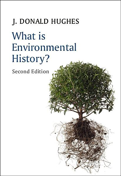 Download What is Environmental History  Book