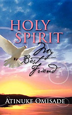 Holy Spirit My Best Friend PDF