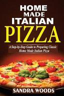 Home Made Italian Pizza Book PDF