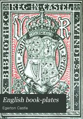 English Book-plates: An Illustrated Handbook for Students of Ex-libris