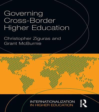 Governing Cross Border Higher Education PDF