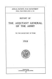 Report of the Adjutant General of the Army to the Secretary of War