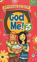 God And Me 3 Devotions For Girls Ages 10 12 Book PDF
