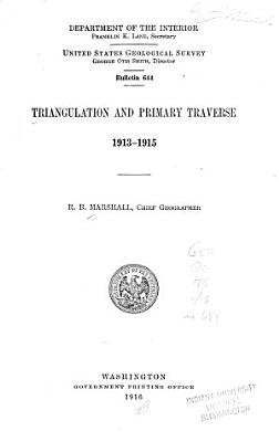 Results of Triangulation and Primary Traverse  1901 01 1916 18