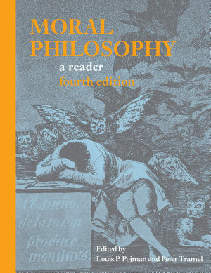 Moral Philosophy  A Reader  Fourth Edition  PDF
