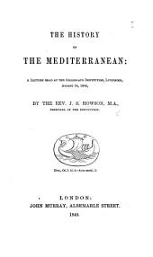 The History of the Mediterranean; a Lecture, Etc