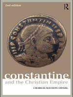 Constantine and the Christian Empire PDF