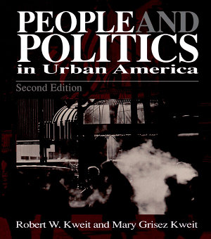People   Politics in Urban America PDF