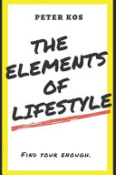 Download The Elements of Lifestyle Book
