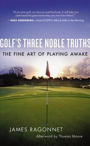 Golf s Three Noble Truths PDF