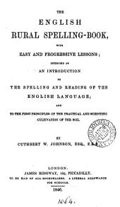 The English Rural Spelling-book