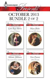 Harlequin Presents October 2013 - Bundle 2 of 2: A Facade to Shatter\Never Underestimate a Caffarelli\Marriage Made of Secrets\A Hint of Scandal