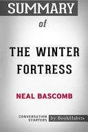 Summary of the Winter Fortress by Neal Bascomb  Conversation Starters PDF