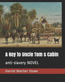 A Key to Uncle Tom S Cabin PDF
